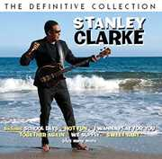 Definitive Collection [Import] , Stanley Clarke