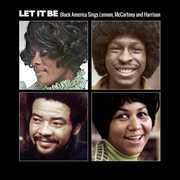 Let It Be: Black America Sings Lennon Mccartney & Harrison [Import] , Various Artists