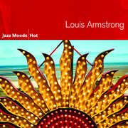 Jazz Moods: Hot , Louis Armstrong