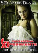 Paranormal Sexperiments