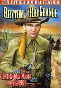 Double Feature: Rhythm of the Rio Grande /  Rainbow , Tex Ritter
