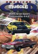 American Muscle Car: Buick Gran Sport /  Oldsmobile 442 , Tony Messano