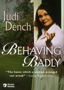 Behaving Badly , Judi Dench