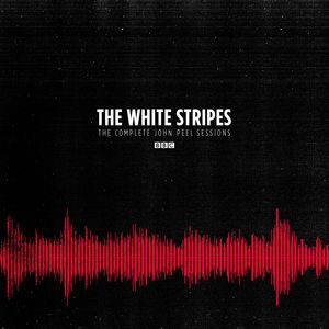 Complete Peel Sessions: Bbc , The White Stripes