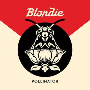 Pollinator [Explicit Content] , Blondie