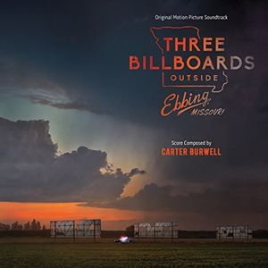 Three Billboards Outside Ebbing Missouri (Original Soundtrack) , Carter Burwell