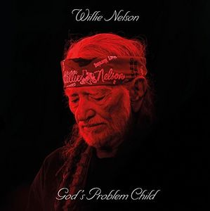 God's Problem Child , Willie Nelson