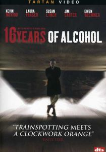 16 Years of Alcohol , Stuart Sinclair Blyth