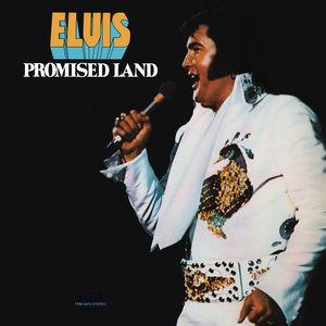 Promised Land , Elvis Presley