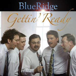 Gettin' Ready , Blueridge