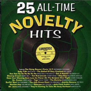 25 All Time Novelty Hits , Various Artists