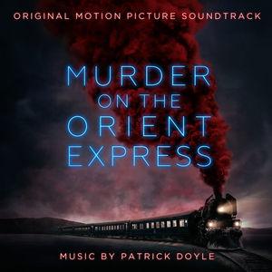Murder on the Orient Express (Original Motion Picture Soundtrack) , Patrick Doyle