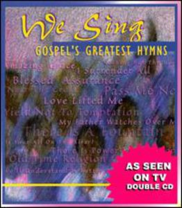We Sing Gospel's Greatest Hymn , Various Artists