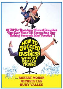 How to Succeed in Business Without Really Trying , Robert Morse