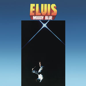 Moody Blue: 40th Anniversary , Elvis Presley