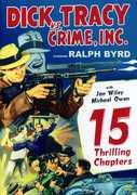 Dick Tracy Vs Crime Inc. , Ralph Byrd