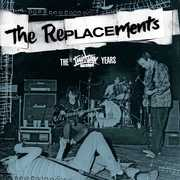 The Twin /  Tone Years , The Replacements