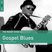 Rough Guide To Gospel Blues , Rough Guide to Gospel Blues