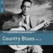 Rough Guide To Unsung Heroes Of Country Blues, Vol. 2 , Various