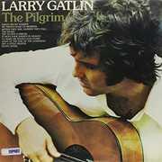 Pilgrim , Larry Gatlin