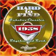 Hard to Find Jukebox Classics 1958: Rhythm & Rock /  Various , Various Artists
