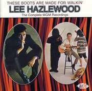 These Boot Are Made for Walkin: Complete MGM [Import] , Lee Hazlewood