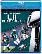 Philadelphia Eagles: Super Bowl LII Champions