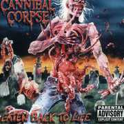 Eaten Back to Life [Explicit Content] , Cannibal Corpse