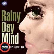 Rainy Day Mind: Ember Pop 1969 [Import] , Various Artists