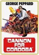 Cannon for Cordoba , George Peppard