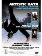 Preparation For Artistic Kata With Anthony Atkins - AstonishingCombinations!