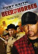 Beer for My Horses , Toby Keith