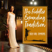 The Fiddler Expanding Tradition , Kelly Hall-Tompkins