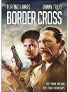 Border Cross , Lorenzo Lamas