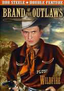 Brand of the Outlaws /  Wildfire , Bob Steele
