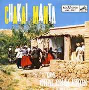 Chankai Manta [Import] , Los Chalchaleros