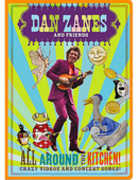All Around The Kitchen!: Crazy Videos and Concert Songs! , Dan Zanes
