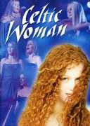 Celtic Woman , Celtic Woman