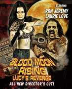 Blood Moon Rising: Lucys Revenge , Neal Trout