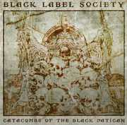Catacombs of the Black Vatican , Black Label Society