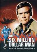 The Six Million Dollar Man: Pilot TV Movies and Complete Season 1 , Lee Majors