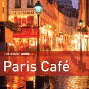 The Rough Guide To Paris Cafe: Second Edition [Digipak] [Bonus CD] , Various Artists