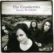 Dreams: The Collection [Import] , The Cranberries