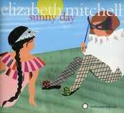 Sunny Day , Elizabeth Mitchell