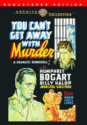 You Can't Get Away With Murder , Humphrey Bogart