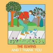 And I Thank You [Import] , The Elwins