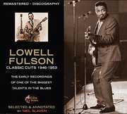 Classic Cuts 1946-1953 , Lowell Fulson