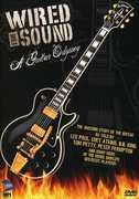 Wired for Sound: A Guitar Odyssey , Bob Segarini