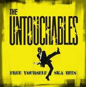 Free Yourself - Ska Hits , The Untouchables