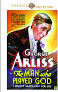 The Man Who Played God , George Arliss